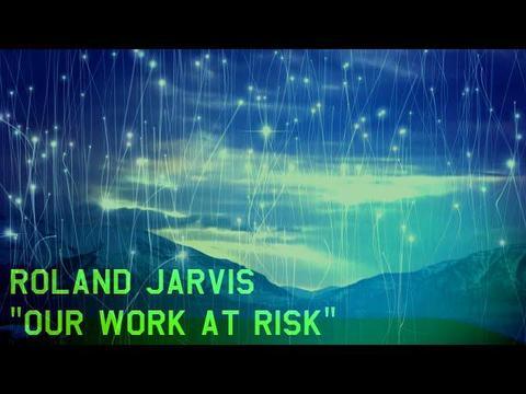 我らが使命の危機:ローランド・ジャービス