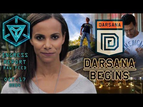イングレス・レポート 2014年10月17日 ダルサナの開幕